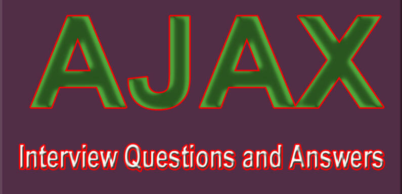 Ajax Interview Question and Answers