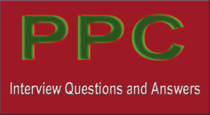 PPC-Interview-Questions-Answers