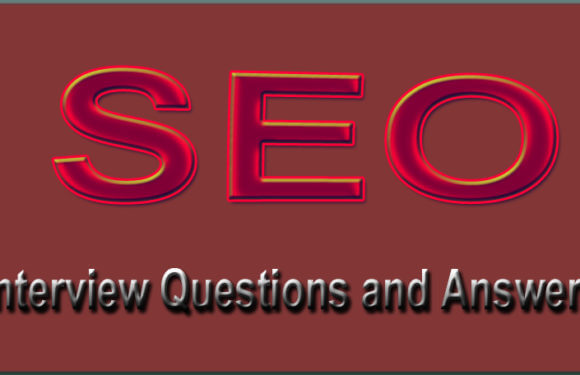 SEO Interview Question and Answers for fresher, Experience