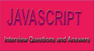 JavaScript-Interview-Questions-and-Answers