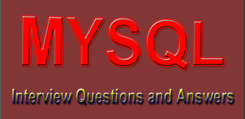 MySQL Interview Questions and Answers